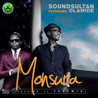Sound Sultan - Monsura ft. Olamide