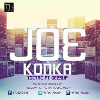 Tic Tac - Joe Konka ft. Geesup