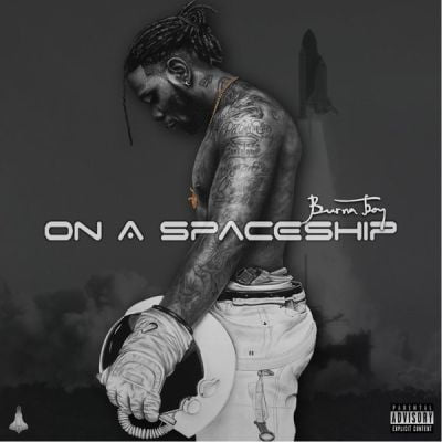 Burna Boy ft. Wizkid - Single (On A Spaceship Album)