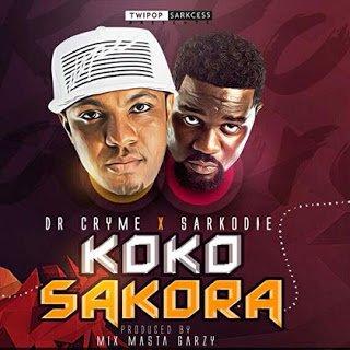 D-Cryme X Sarkodie - Koko Sakora (Prod by Masta Garzy)