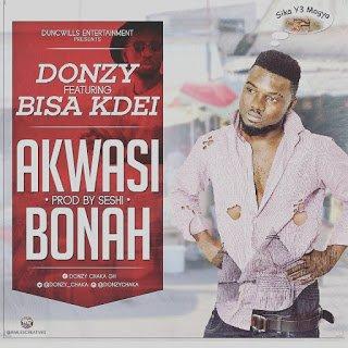 Donzy - Akwasi - Bonah ft. Bisa Kdei (Prod. by Seshi)