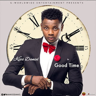KissDaniel GoodTime - Kiss Daniel - Good Time (Prod. Dj Coublon)