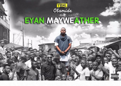 Olamide EyanMayweather - Olamide - Don't Stop (Prod. Pheelz)