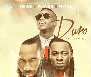 Tekno - Duro (Remix) ft. Flavour x PhyNo