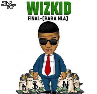 WizKid - Baba Nla (Prod Legendury Beatz)