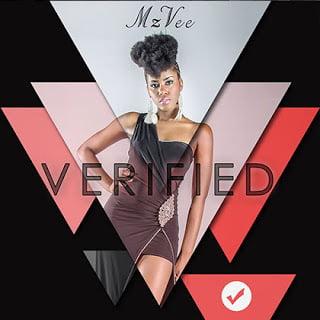 mzvee verified 2 - MzVee - Do My Way | Verified Album 2015