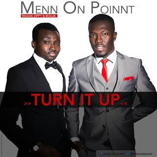 Bollie & Reggie Zippy 'Menn On Poin't Turn It Up