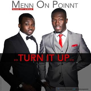 Bollie & Reggie Zippy 'Menn On Poin't Turn It Up