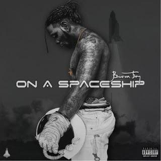 Burna Boy On A Spaceship 1 - Burna Boy ft. Wande Coal - On A Very Good Day (prod. J Fem)