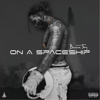 Burna Boy On A Spaceship - Burna Boy ft. AKA, Da LES & Kid X - Birthday
