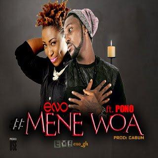 Eno ft. Yaa Pono - Mene Woa (Prod By cabum)