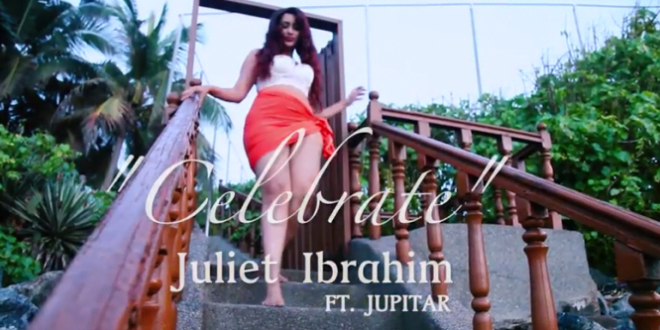 Juliet Ibrahim ft. Jupitar - Celebrate