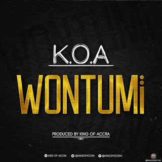 King of Accra - Wontumi