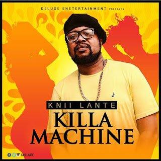 Knii Lante - Killa Machine (Prod by Genius Selection)