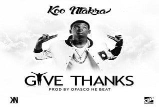 Koo Ntakra - Give Thanks