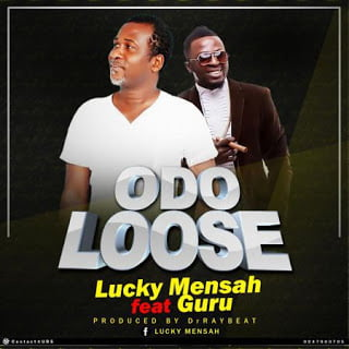 LuckyMensah blissgh.com - Lucky Mensah - Odo Loose ft. Guru Prod by (Dr Ray Beatz)