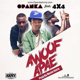 Opanka ft. 4X4 - Awoof Apae (Prod.by Garzy)