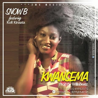 Snow B ft. Kofi Kinaata - Kwansema