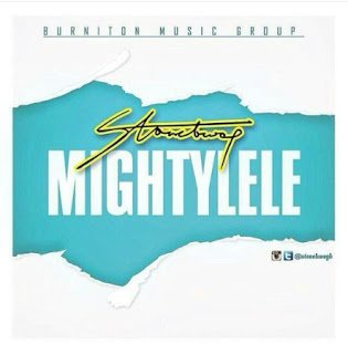 Stonebwoy - Mightylele (Prod. by Beatz Dakay)