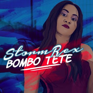 Stormrex BomboTete28Prod.Tspize29 - Stormrex - Bombo Tete (Prod. Tspize) | Nigerian Music