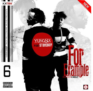Yung6ix ft. Stonebwoy - For Example (Prod. E Kelly)