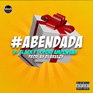 D'Black ft. Ofori Amponsah - Aben Dada