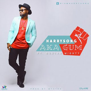Harrysong ft. Duncan Mighty - Akagum