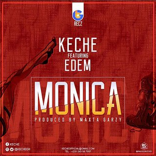 Keche - Monica ft. Edem (By Masta Garzy) | BG