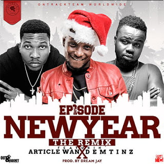 Episode - New Year (Remix) ft. Demtinz, ArticleWan