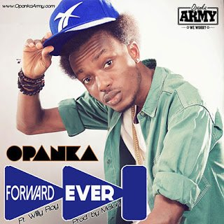 OpankaForwardEverft.WillyRoy - Opanka Forward Ever ft. Willy Roy | BG Promo