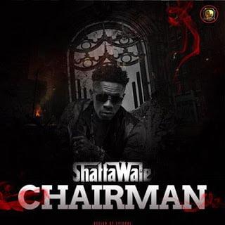 Shatta Wale - Chairman