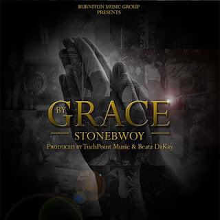 Stonebwoy ByGrace - Stonebwoy - By Grace   BG Promo