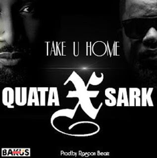 TakeUHome - Quata ft Sarkodie - Take U Home | BlissGh Xclusives