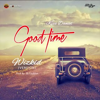 Wizkid GoodTime - Wizkid - Good Time | Bliss Gh Xclusives