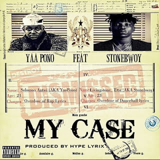 Yaa Pono ft. Stonebwoy - My Case