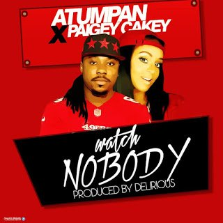 New Music: Atumpan - Watch Nobody ft. Paigey Cakey