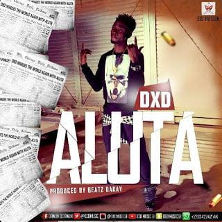 DXD - Aluta  (Prod. by Beatz Dakay)