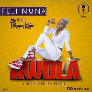 FeliNunaft.PappyKojo Awolaghanamusicghanandwomhitzgh - Music: Feli Nuna ft. Pappy Kojo - Awola (Prod.By Fizzi)