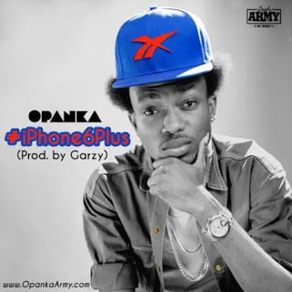 Opanka - iPhone6Plus (iPhone Riddim Prod. by Masta Garzy)