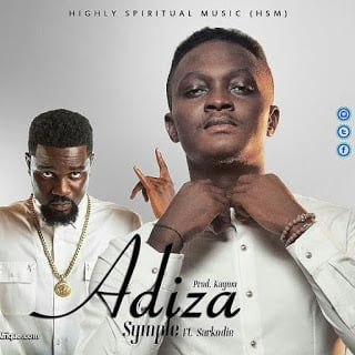 Symple ft. Sarkodie - Adiza  (Prod by Kaywa)