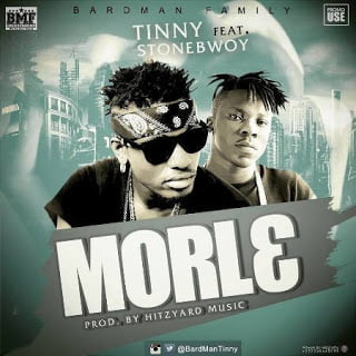 Tinny - Morl3 ft. Stonebwoy (Prod. by Hitz Yard Music)