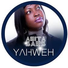 Anita Bans - Yahweh  {Ghana Gospel}