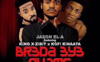 Jason E.L - Br3da 3y3 Nyame ft. King Xzibit and Kofi Kinaata (Prod. by itzCJ)