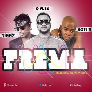 D-Flex Ft. Tinny x Kofi B - Frema (Prod. By EddyKay Beatz)