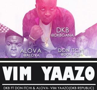 DKB ft Don Itchi & Alova - Vim Yaazo