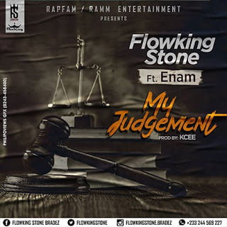 Flowking Stone ft. Enam My Judgement (Prod. by K.C beatz)