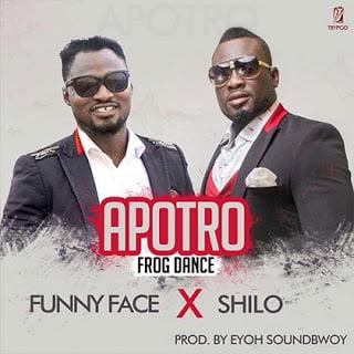 FunnyFaceXShilo Apotro28Prod.byEyohSoundboy29 - Funny Face  X Shilo - Apotro (Frog Dance) (Prod.by Eyoh Soundboy)