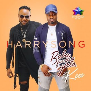 Harrysong - Baba For The Girls ft. KCEE (Prod By Dr Amir)