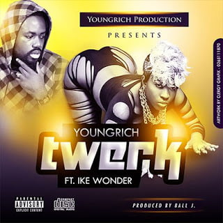 Young Rich x Ball J ft. Ike wonder - Twerk