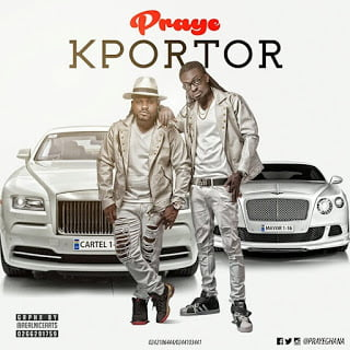 Music: Praye - KPORTOR